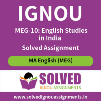 IGNOU MEG 10 English Studies in India Solved Assignment