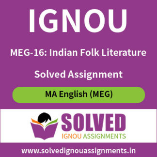 IGNOU MEG 16 Indian Folk Literature Solved Assignment