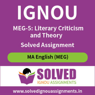 IGNOU MEG 5 Literary Criticism and Theory Solved Assignment