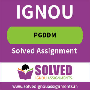 PGDDM IGNOU Solved Assignment