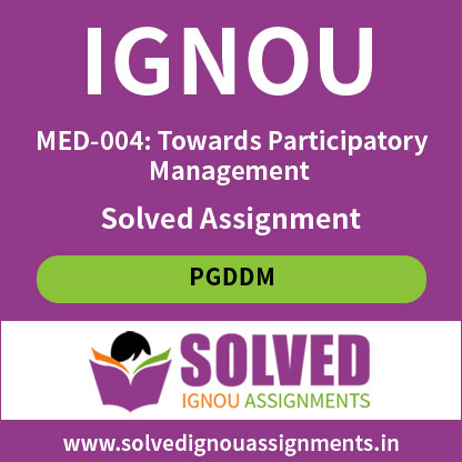 IGNOU MED 4 Solved Assignment (PGDDM)