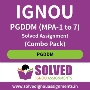 IGNOU PGDDM MPA (1 to 7) Solved Assignment Combo Pack