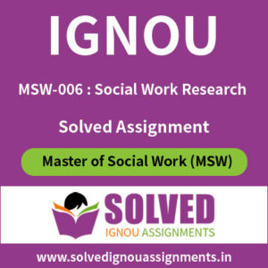 IGNOU MSW 6 Solved Assignment Social Work Research