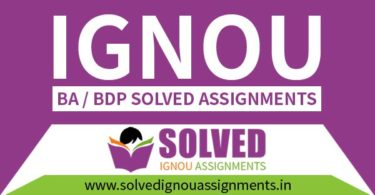 IGNOU BA / BDP Solved Assignment