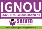 IGNOU BSWE 4 Solved Assignment