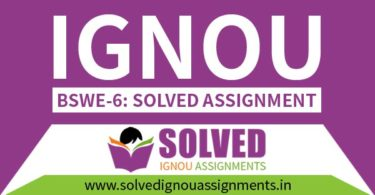IGNOU BSWE 6 Solved Assignment