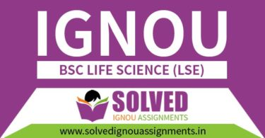 IGNOU BSC Life Science Solved Assignment (LSE)