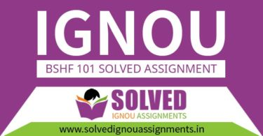 IGNOU BSHF 101 Solved Assignment