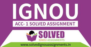 IGNOU ACC 1 Solved Assignment