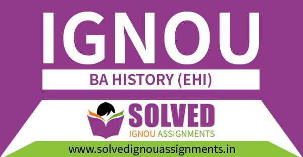 IGNOU BA History Solved Assignment