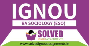 IGNOU BA Sociology Solved Assignment