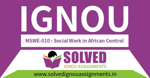 IGNOU MSWE 10 Solved Assignment